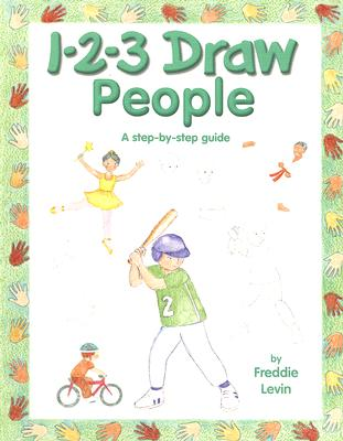 1-2-3 Draw People By Levin, Freddie