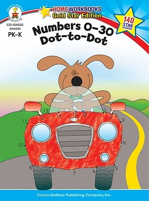 Numbers 0-30: Dot-to-dot By Carson-Dellosa Publishing Company, Inc. (COR)